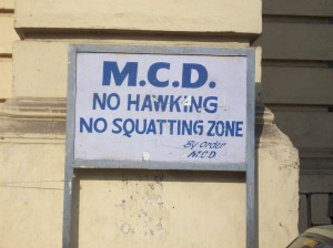 """No Hawking, No Squatting Zone"""
